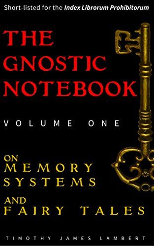 The Gnostic Notebook.  Deciphering the coded. This book is a rosetta stone for gnosis enthusiasts.It offers an alternative to the obvious interpretations of fairy tales, and how they may be applied for a different purpose.