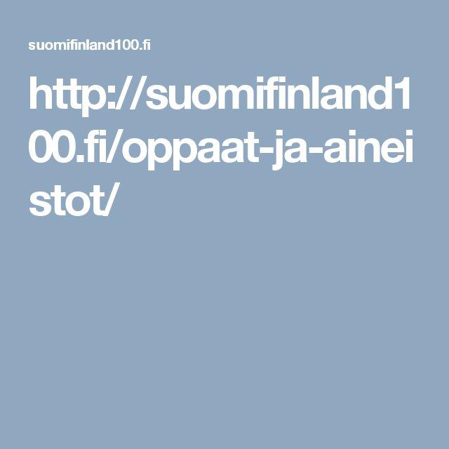 http://suomifinland100.fi/oppaat-ja-aineistot/