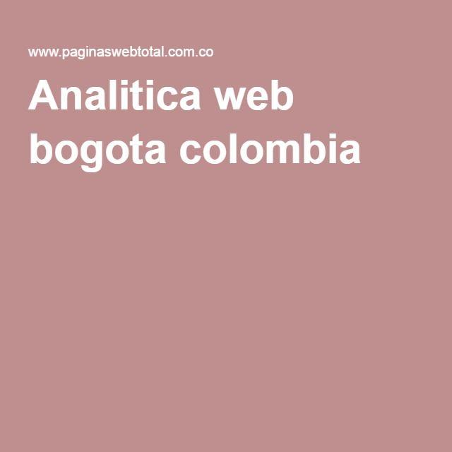 Analitica web bogota colombia