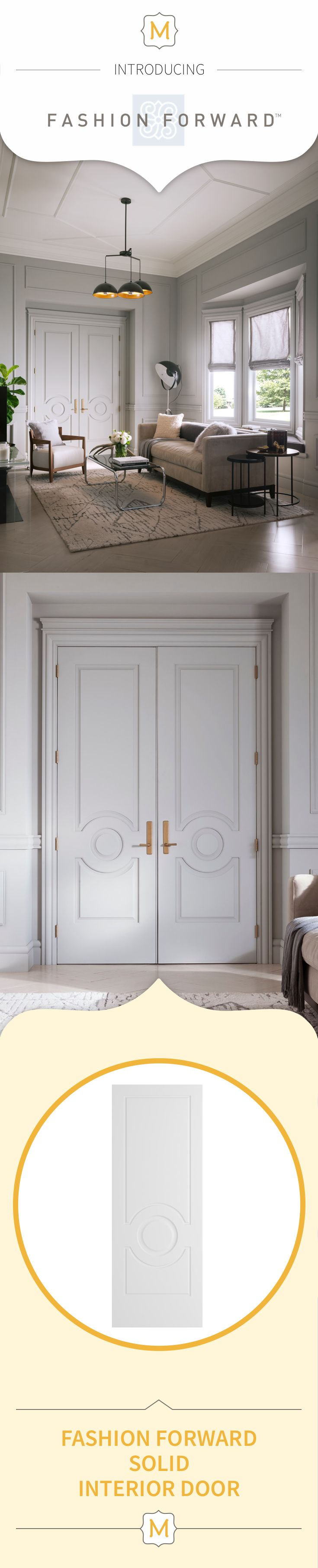 If you're looking for a modern door to bring an interesting element of design to the room, these Fashion Forward Collection interior doors from Metrie are the perfect fit.