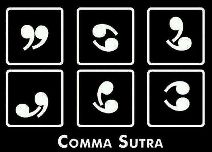 Comma sutra - making grammar sexy since 1901