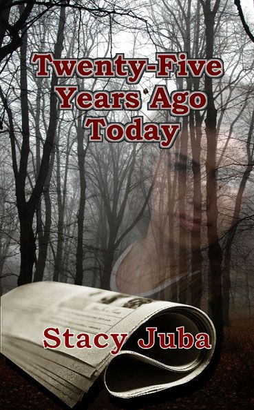 Twenty-Five Years Ago Today & more info about 25 Years in the Rearview Mirror, as well as Stacy's book trailer, all on this page!
