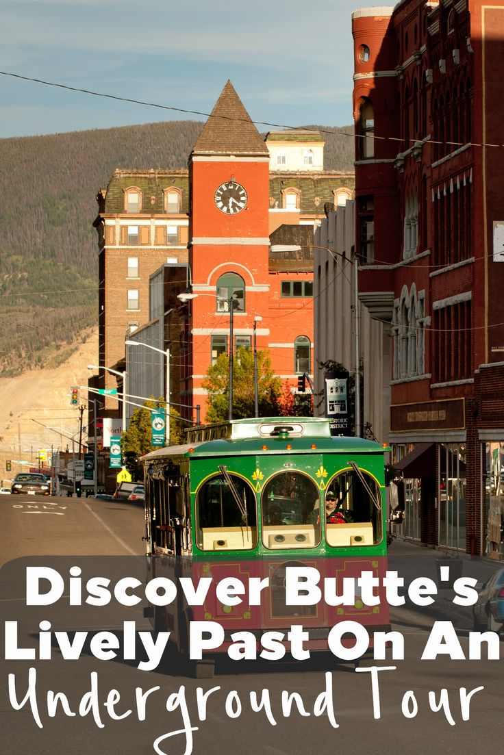 Fun Things to do in Butte MT with Kids | Butte Underground Tour