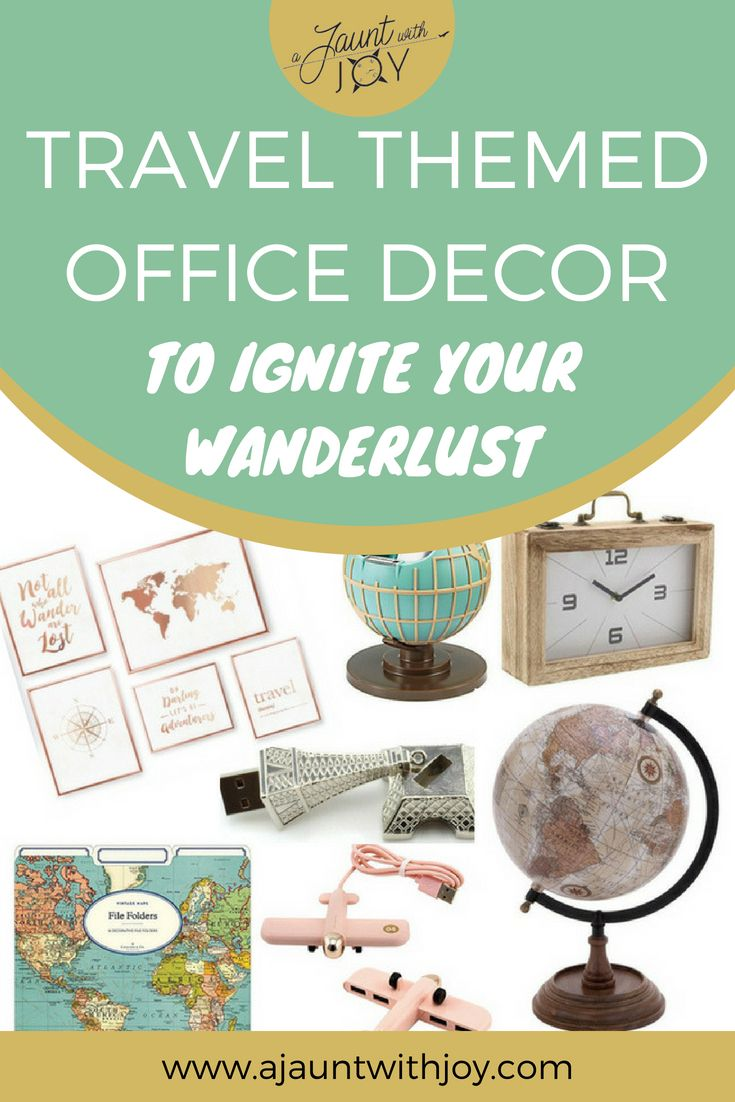 Travel Themed Office Decor To Ignite Your Wander