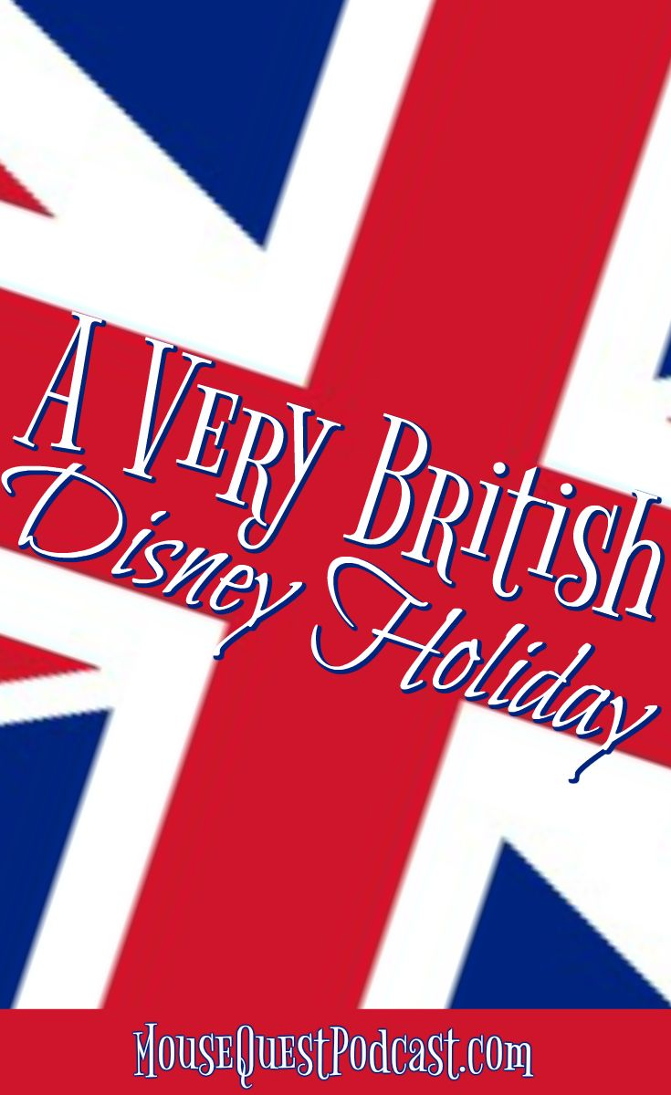 A Very British Disney Holiday