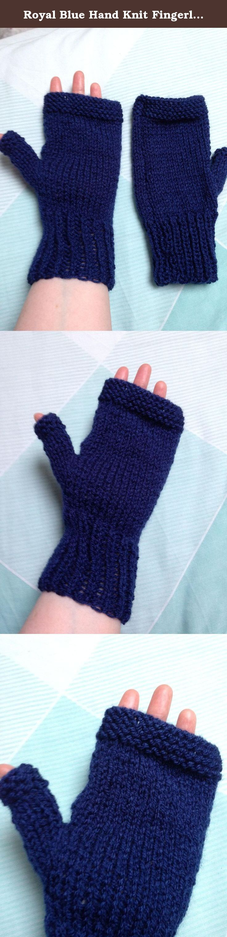 Royal Blue Hand Knit Fingerless Gloves. These beautiful hand knit royal blue gloves are perfect for keeping your hands and wrists warm when out and about during this chilly weather. They are fingerless and so perfect for working and texting while keeping your hands toasty. They would also make a beautiful gift. I hand knit these gloves using double knit yarn in a gorgeous shade of royal blue. There is a little thumb gusset on each hand to provide a little extra heat. Each glove measures...