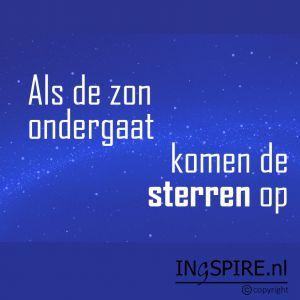 Mooie quote: Als de zon ondergaat komen de sterren op – Ingspire.nl ©