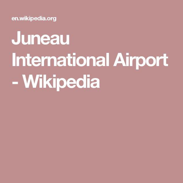 Juneau International Airport - Wikipedia