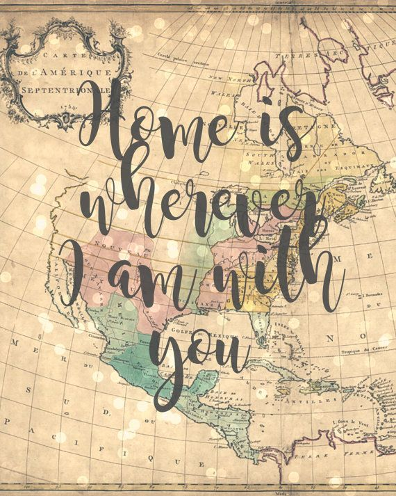 Home is wherever I am with you 8x10 Travel Theme by Sweetness8