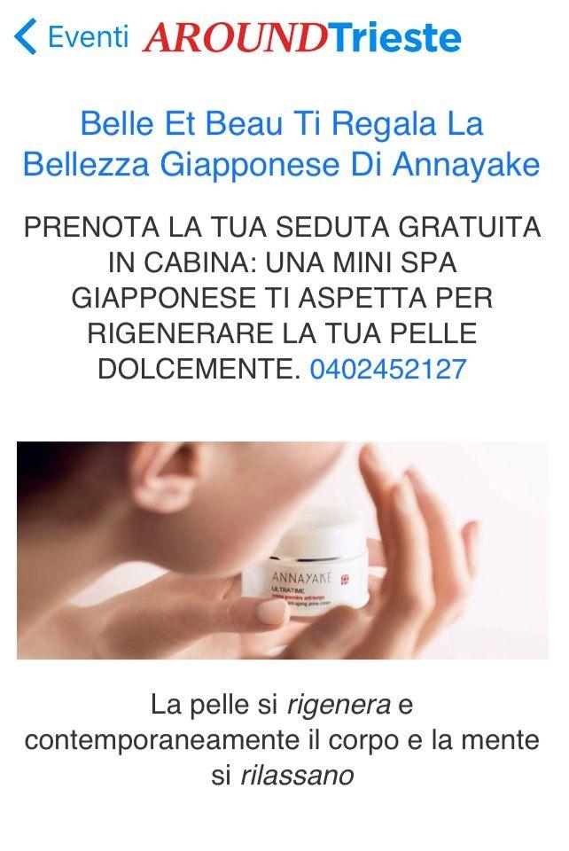 Scarica l'App Aroundtrieste e Vivi Trieste! www.aroundtrieste.it Belle Et Beau Ti Regala La Bellezza Giapponese Di Annayake /www.profumerietrieste.it
