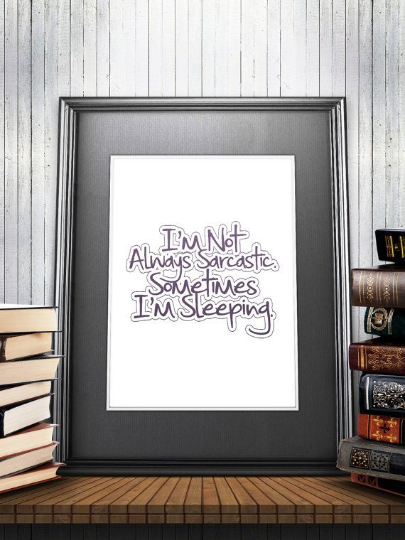 A very artistic wall art perfect for your homes and perfect gift for your loved ones out there, this Printable art Sarcastic Sarcasm Printable by BeePrintableQuoteArt  #art #gift #giftsuk #giftideas #handmade #customization #customized #lastminutegift #inspirationalquote  #inspirationalposter #printable #printableart #printablewallart #printableposter #quoteprint #homedecor #craft  #craftsposure #minimalist #minimalistposter #etsy #etsyuk #etsyfinds #etsyforall #etsygifts #uk #london…