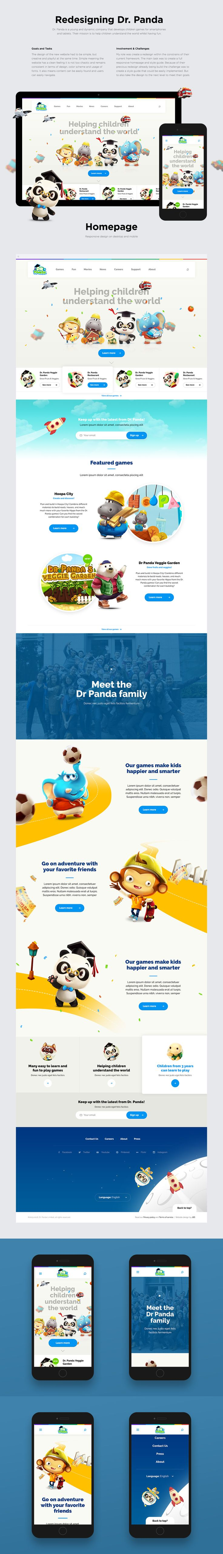 Dr. Panda Redesign   Dr. Panda is a young and dynamic company that develops children games for smartphones and tablets. Their mission is to help children understand the world whilst having fun.Dr. Panda's current web agency has been working on a redesign for almost a year ...