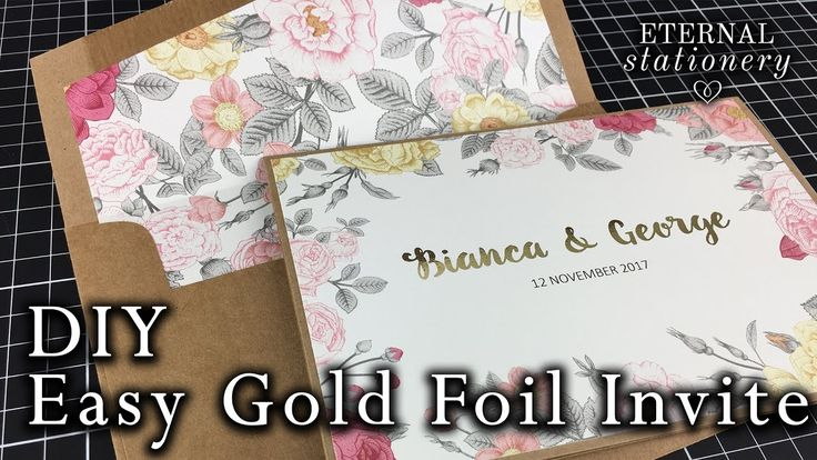 Easy Gold Foiled Invitation made at home | DIY Wedding Invitations using...