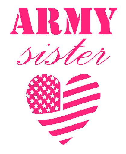 Army Sister Decal by CrazyGirlDesigns on Etsy, $4.95