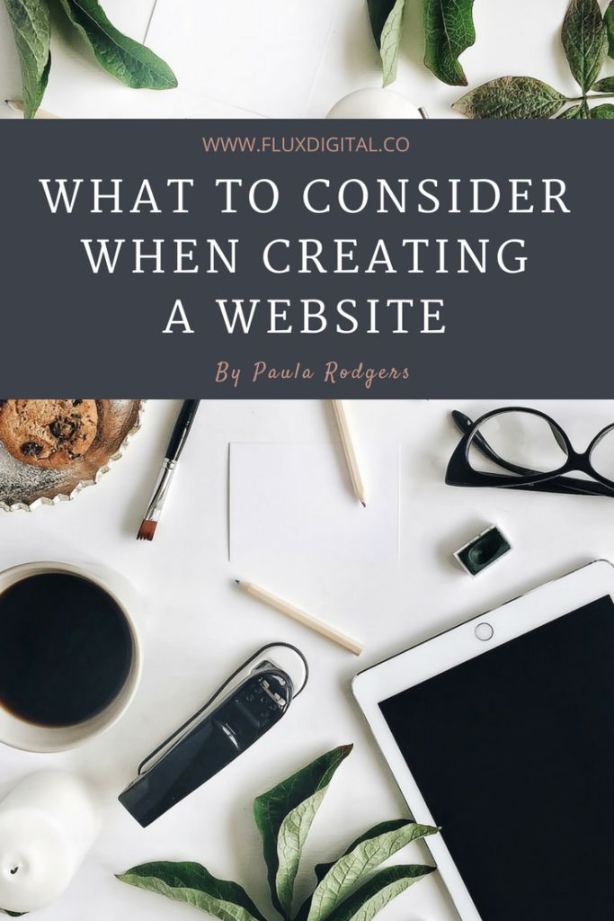 What to Consider when Creating a Website