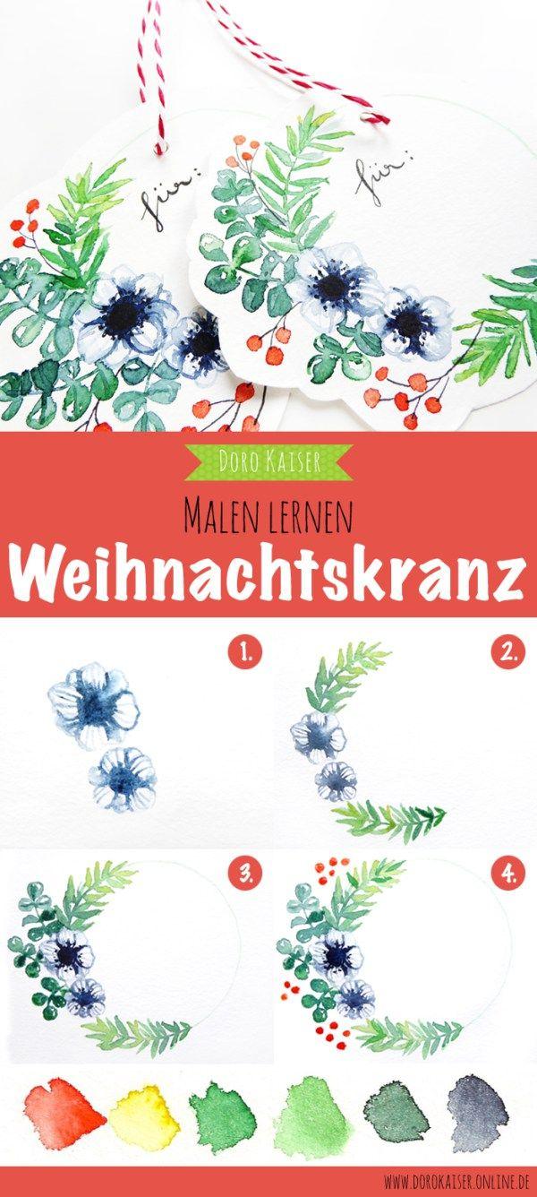 Malen Lernen mit Aquarellfarben: in meiner DIY Anleitung und meinem Video zeige ich Dir, wie Du einzigartige Geschenkanhänger mit Weihnachtskranz bemalst und bastelst   www.dorokaiser.online.de