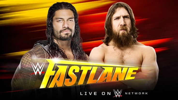 """It's official! Roman Reigns vs. Daniel Bryan is set for WWE """"Fast Lane"""" on Sun., Feb. 22, 2015, at the Fedex Forum in Memphis, Tennessee."""