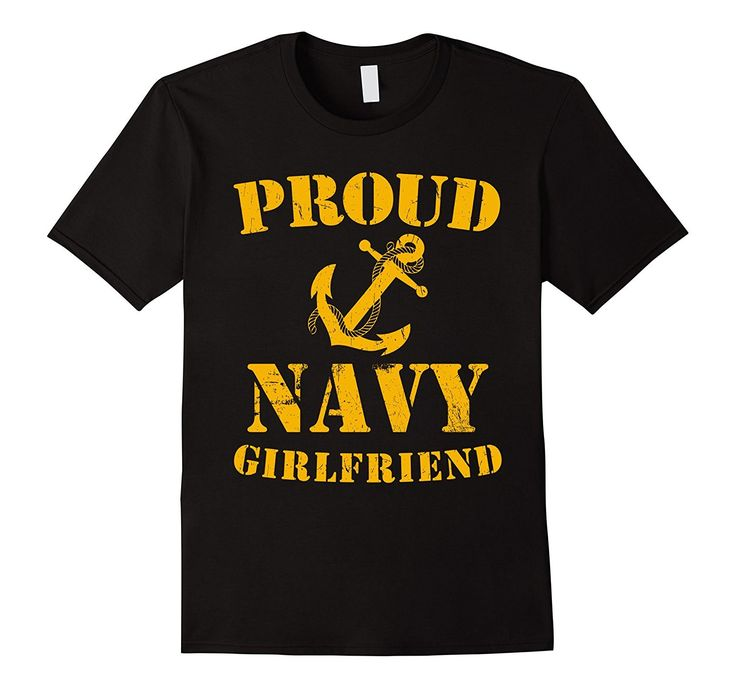 Proud Navy Girlfriend T-shirt US Navy Military T-shirt