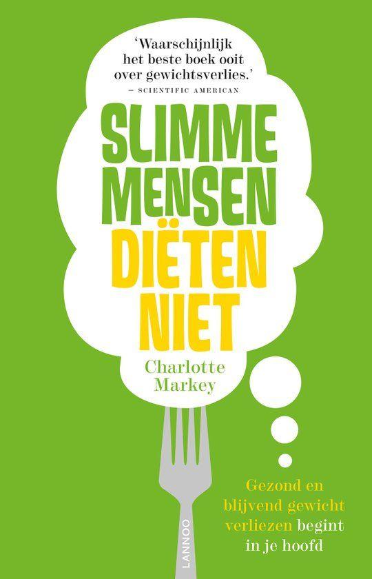 Slimme mensen diëten niet maakt je bewust van wat, waarom en hoe je eet. Leer…