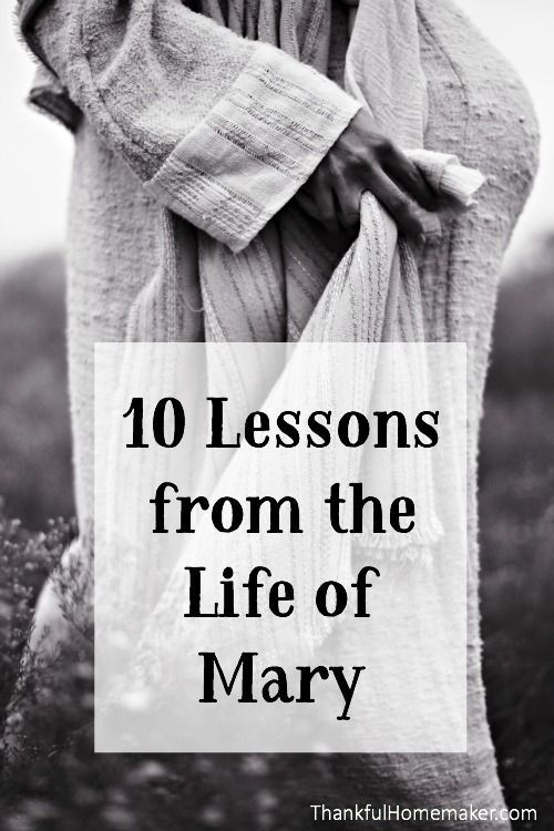 Ten Lessons God's Word has taught me through the life of Mary. /mferrell/