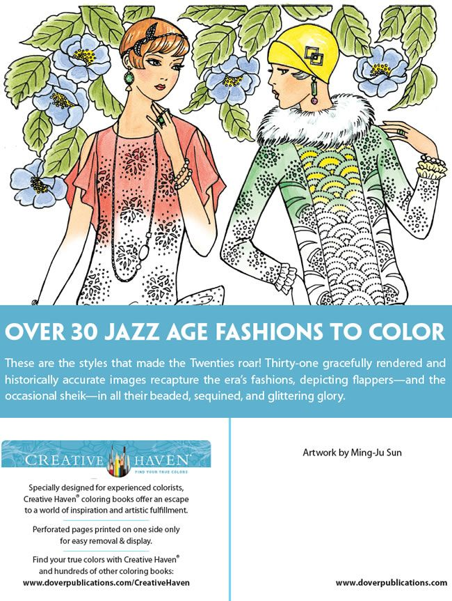 Creative Haven JAZZ AGE FASHIONS Coloring Book by: Ming-Ju Sun ABOUT BOOK