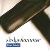Sledgehammer (Peter Gabriel song) - Wikipedia, the free encyclopedia