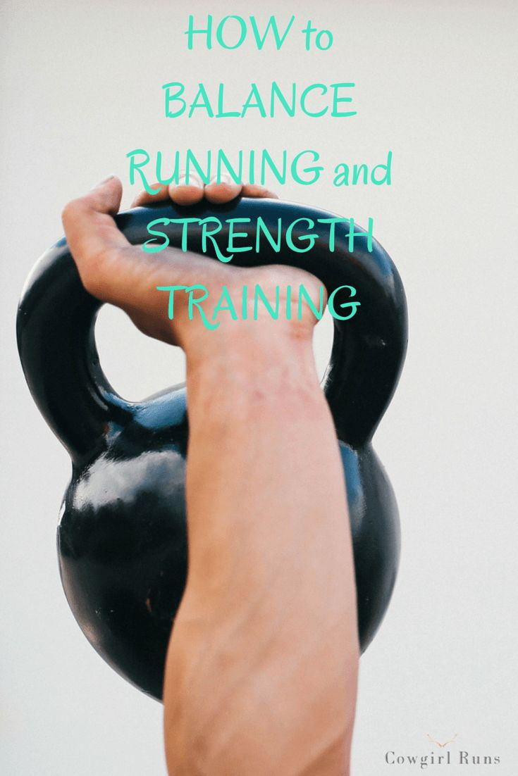 How to balance running and strength training