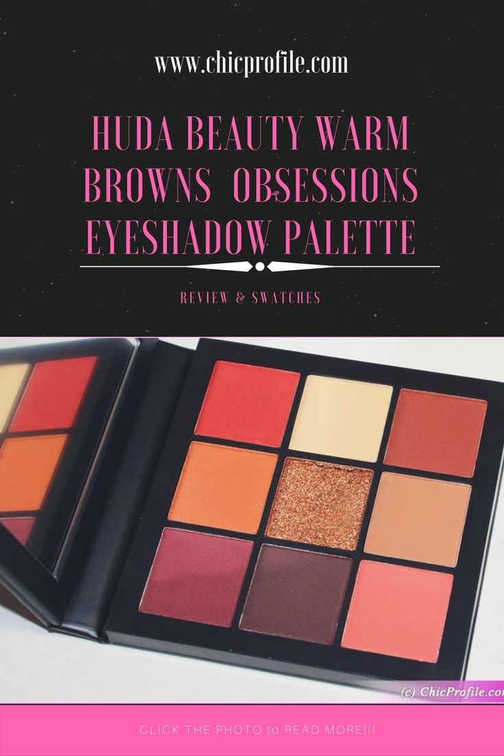 Huda Beauty Warm Brown Obsessions Eyeshadow Palette ($27.00 / £25.00 for 0.35 oz / 10 g) includes a combination of warm-toned eyeshadows with eight mattes and one shimmery shade. via @Chicprofile