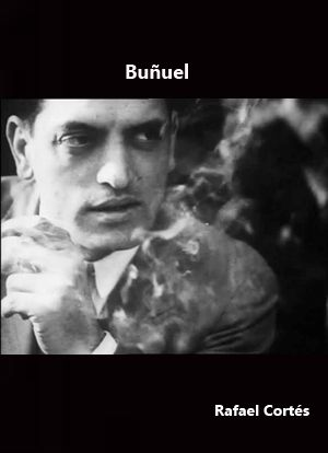 Buñuel (1984) España. Dir.: Rafael Cortés. Documental. Cine dentro do cine - DVD CINE 1904