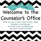 Welcome to the Counselor's Office Sign in high resolution.  Print out to post on your office door, put in an 8.5 X 11 picture frame to hang on the ...