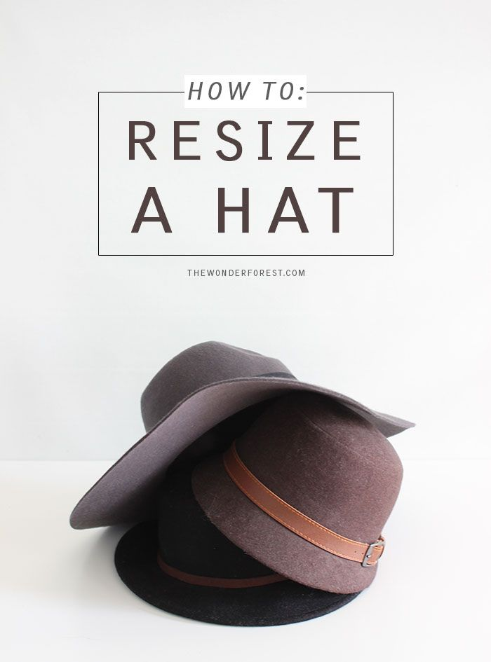 How To Resize a Hat That's Too Big   Wonder Forest: Design Your Life.