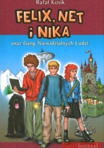 Felix, Net i Nika oraz Gang Niewidzialnych Ludzi - bycie rodzicem zobowiązuje -)