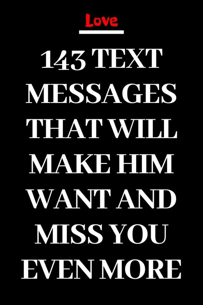 Texts to make him want you