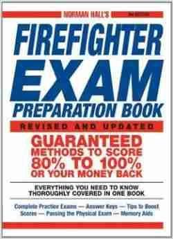 Norman Halls Firefighter Exam Preparation Book free ebook