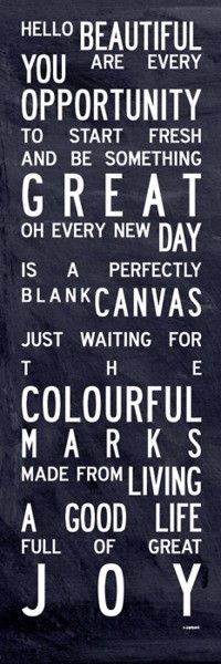 Everyday Inspired: Motivation MondayWords Of Wisdom, Life, Bus, New Start, Start Fresh, Blank Canvas, Hello Beautiful, Living, Inspiration Quotes