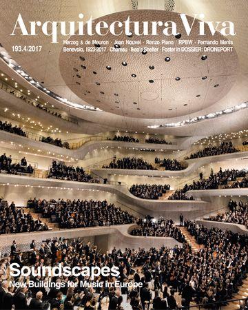 ARQUITECTURA VIVA. nº 193.4. Soundscapes. SUMARIO: http://www.arquitecturaviva.com/es/Shop/Issue/Details/440