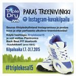 "Triple Dry ""Paras treenivinkki"" kuvakilpailu 1.7.-31.7.2015 Instagramissa @tripledryfinland #tripledryfinland #antiperspirantti"