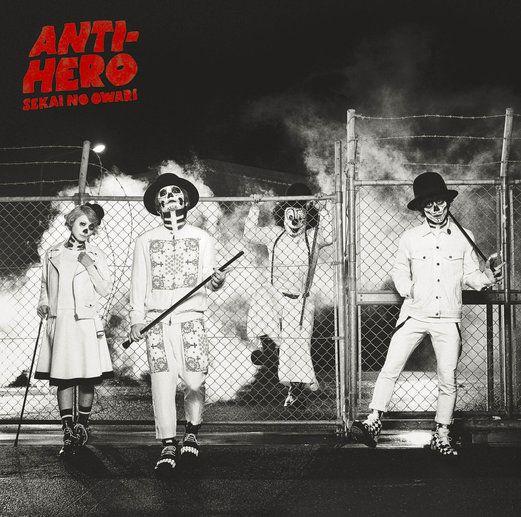 Anti-Hero - Sekai No Owari | J-Pop |1020113529: Anti-Hero - Sekai No Owari | J-Pop |1020113529 #JPop