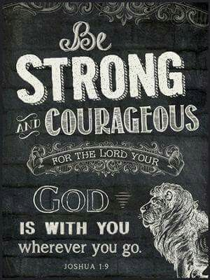 214 Best Images About Joshua 1 9 On Pinterest Be Strong