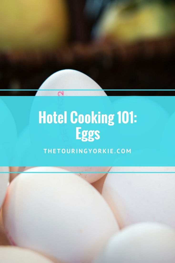 Easy egg recipes you can make in a hotel room for breakfast. Tips for scrambled eggs and more.