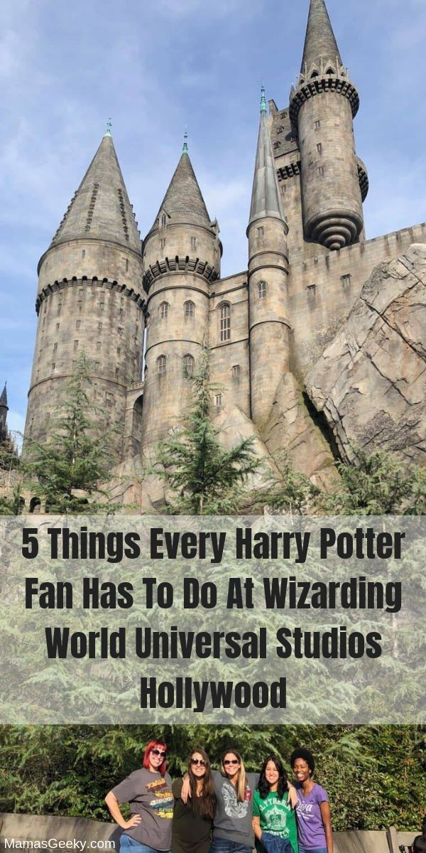 5 Things Every Harry Potter Fan Has To Do At Wizarding World Hollywood Universal Hollywood Harry Potter Universal Studios Hollywood Universal Studios Hollywood