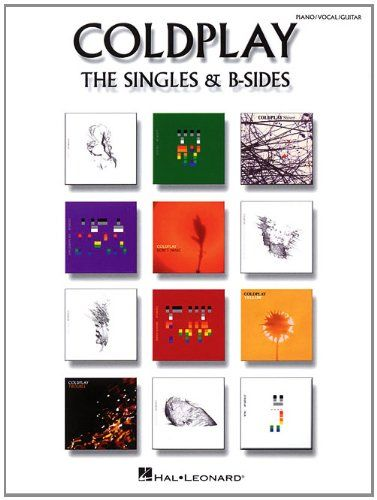 COLDPLAY: SINGLES  B - SIDES (PIANO/VOCAL/GUITAR)