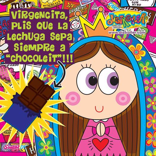 """Virgencita pliis te encargo que las #ExigenciasDeLaDra sea dieta de lechugas con sabor a """"Chocoleit""""!!"""