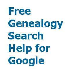 Get the Best Genealogy Searches for Google by Using Your Family Tree.  genealogy-search-help.com uses information your provide in pedigree format to write several quality search queries that can be copied and pasted into a google search.  Boolean done for you!  Use these to do searches or set google alerts.