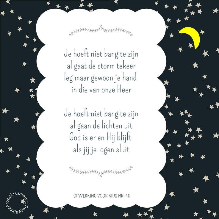 Volledige tekst van Opwekking Kids 40 - Je hoeft niet bang te zijn: Je hoeft niet bang te zijn al gaat de storm tekeer. Leg maar gewoon je hand in die van onze Heer.