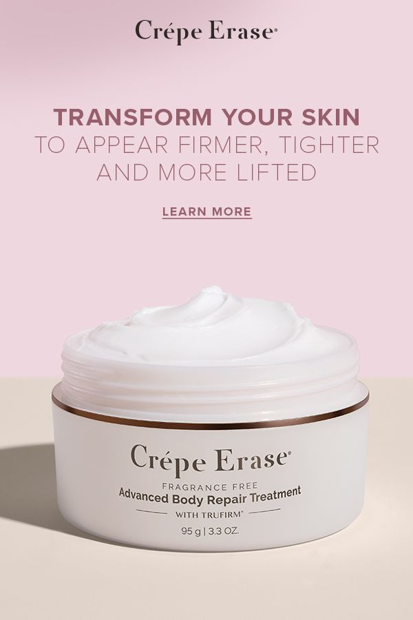 Don't hide your body...Crepe Erase® helps smooth away the signs of ...