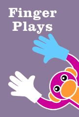 Finger Plays for babies and toddlers - great resource to use in tx or give to parents