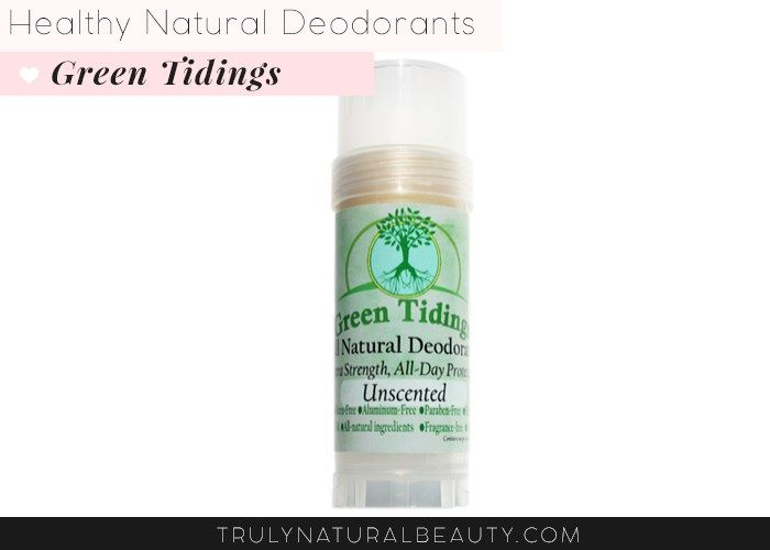 Green Tidings Natural Deodorant. Awesome list!! Ultimate guide to effective natural healthy organic nontoxic aluminum free deodorant.Please REPIN! <3 :)