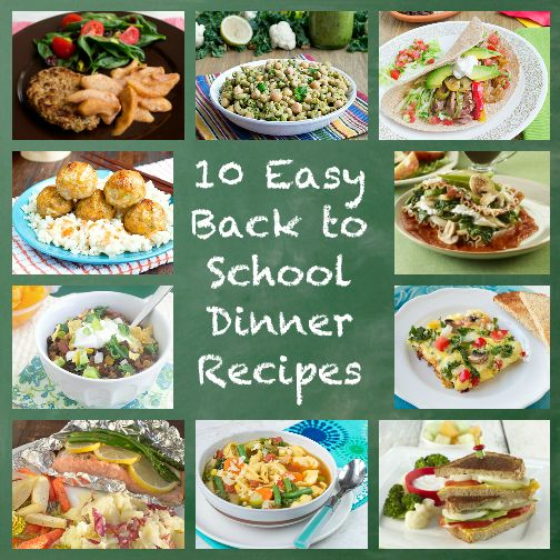 10 Easy Back to School Dinners Recipes
