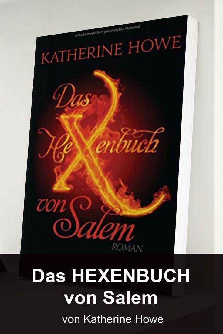 Das Hexenbuch von Salem: historisch-magisches von Katherine Howe